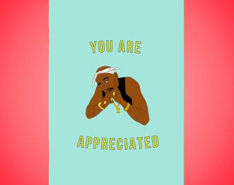 Tupac You Are Appreciated Birthday Card (3 pack)