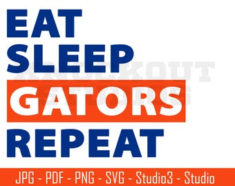 Gators SVG, Eat Sleep Repeat, Florida Gators, Football   Cut Files   SVG and PNG   Silhoutte, Cricut and More - CS101