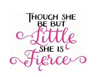 Fierce and Little