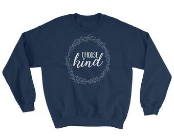 Sweatshirt Choose Kind