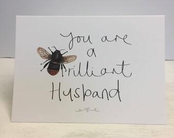 You are a BEE- rilliant Husband, Wife, Girlfriend or Boyfriend birthday Greeting Card
