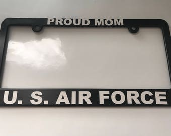 Proud Mom US Air Force License Plate Frame