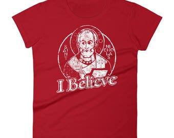 Women's short sleeve t-shirt, St Nicholas I Believe, the original Santa!