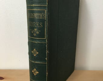 Goldsmith's Works The Works Of Oliver Goldsmith Antique 1860s Book