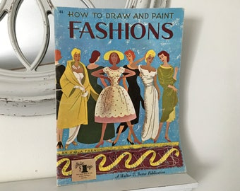 How To Draw And Paint Fashions Walter T Foster Vintage Art Book