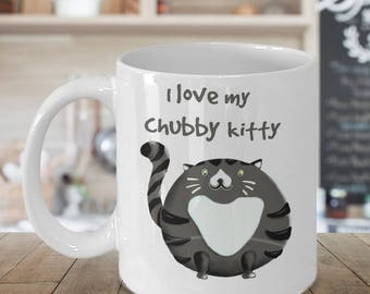 Chubby Cat Mug | I Love My Chubby Kitty | Gray Tiger Cat