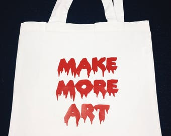 "2018 ""MAKE MORE ART"" tote bag"