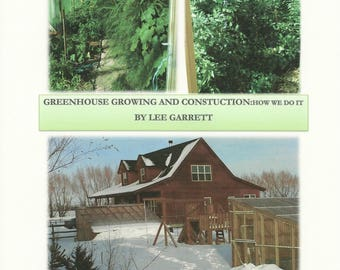 Greenhouse Growing and Construction: How We Do It