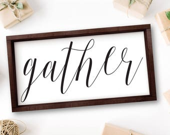 Gather Sign, Gather Wood Sign, Large Wall Art, Living Room Rustic Wall Decor, Living Room Decor, Foyer, Farmhouse Decor, Large Gather Sign