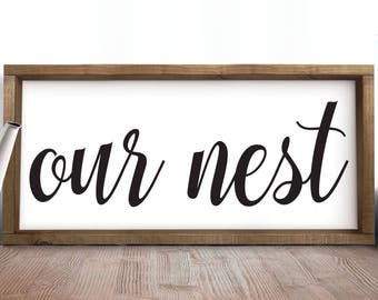 Our Nest Sign Bedroom Sign Couples Sign Above Bed Romantic Bedroom Decor Rustic Guest Bedroom Sign Rustic Front Door Sign Rustic Wooden Sign