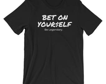 Bet on Yourself Motivational Short-Sleeve Unisex T-Shirt