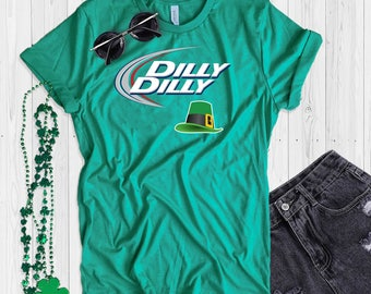 St. Patrick's Day T Shirt UNISEX Dilly Dilly Shamrock Shirt Funny St. P addy's Day T Shirt Shamrock Green T Shirt