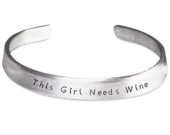 This Girl Needs Wine Stamped Bracelet