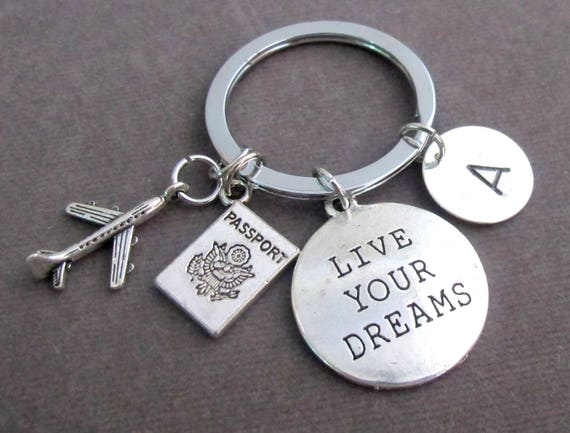Live Your dreams,Travel Keychain,Traveler Key Chain,Graduation gift,Cabin Crew gift,Holiday Keyring,Long Distance Friend,Free Shipping USA,