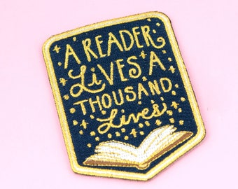 A Reader Lives a Thousand Lives Patch  - book patch, George R.R. Martin
