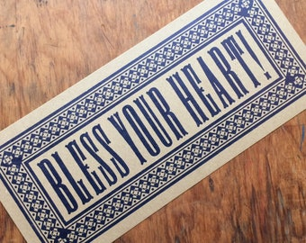 BLESS YOUR HEART Blue southern quote south letterpress sign art print room decor