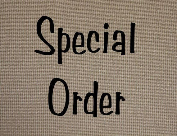 Special Order for Tim