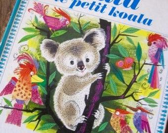 1970s French Book, La La Le Petit Koala, Vintage Book, French Book, Vintage Children's Book, Koalas, Vintage Illustration, Children's Books