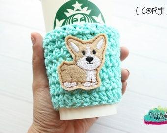 Crochet Coffee Cup cozy { Corgi } dog lover, puppy, animal, reuseable drink sleeve, sleeve, mug sweater, Choose Colors