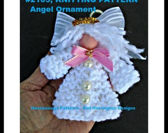 KNIT ANGEL ORNAMENT - knitting pattern - Christmas ornament, Home decor, holiday decoration, Beginner level, #2103K
