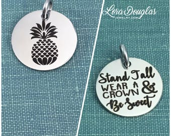 Pineapple Charm, Pineapple Pendant, Stand Tall Wear a Crown & Be Sweet, Pineapple Jewelry, Pineapple Necklace, Pineapple Bracelet, 5/8 inch