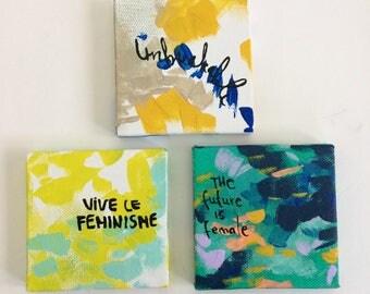 Three mini feminist paintings series G - bright colors - bold art- unbreakable - the future is female - vive le feminisme