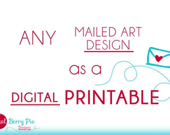 Any Mailed Art Print Available as a DIGITAL PRINTABLE // 8x10 Digital Art Printables from Pixel Berry Pie Designs