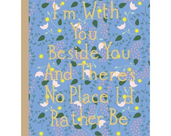 I'm With You Card