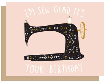 Sew Glad It's Your Birthday Card