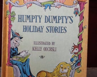 humpty dumpty's holiday stories illustrated by kelly oechsli, 1973 edition