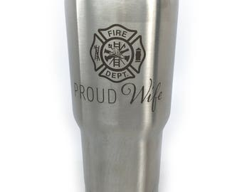 Firefighter Wife Tumbler For Her Valentines Day Firefighters Wife 20 oz Tumbler Stainless Steel Proud Wife Gift From Husband Love Proud