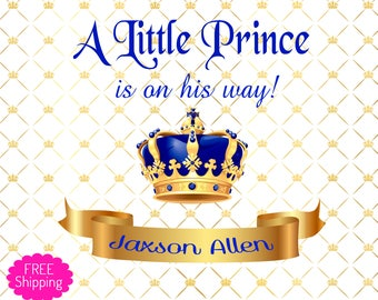 Royal Prince Banner - Prince Baby Shower - Princess Baby Shower - FREE SHIPPING