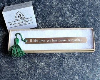 "Pewter Bookmark: ""If life gives you limes, make margaritas."" - Jimmy Buffett"