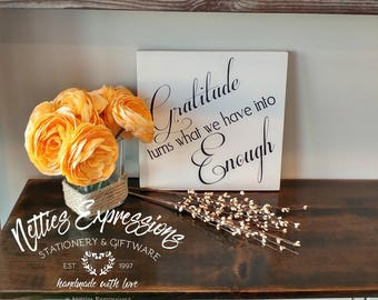 Gratitude turns what we have into enough, Rustic Wood Sign, Religious Sign, Inspirational Sign, Thanksgiving Sign, Thanksgiving Decor