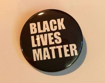 "Black Lives Matter pin back button 1.5"""
