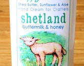 Scented Shea Butter Hand Cream - Shetland Buttermilk and Honey Light Fragrance - Hand Lotion for Knitters Happy Hands Knitting