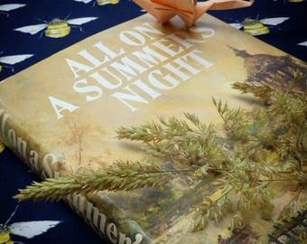 Vintage Book: All on a Summer's Night. A 1970s Hardback, with dust Jacket.