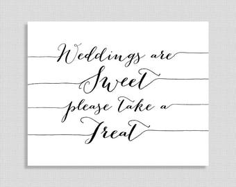 Weddings Are Sweet Please Take a Treat Sign, Black & White Calligraphy,  Wedding Reception Signage, Dessert Sign, INSTANT PRINTABLE
