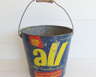 Vintage  All  Laundry Soap Pail . Galvanized Metal Pail Bucket . Old Bucket Pail