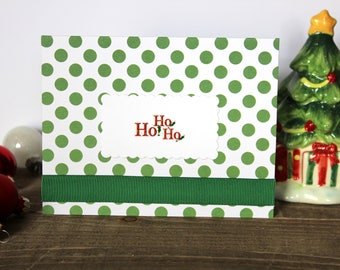 Handmade Christmas Card, Green Polka Dots and Ho, Ho, Ho, White, Blank Inside, Unique, One of a Kind, Free US Shipping