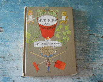 Mud Pies and other Recipes  Marjorie Winslow 1961