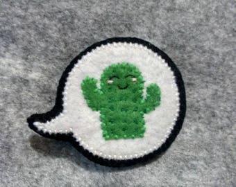 Happy lil' cactus speech bubble hair clip/badge
