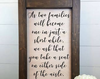 As two families will become one in just a short while  - Rustic Wedding Sign, Made to Order, Wedding Seating Sign