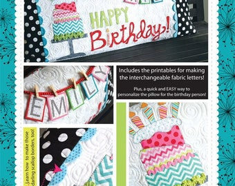 Happy Birthday Bench Pillow Pattern designed by KimberBell