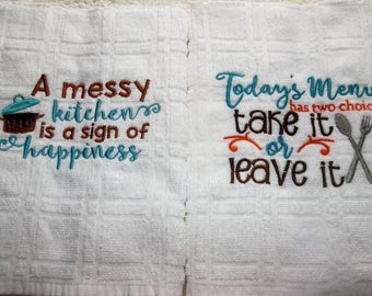 SET Pair Embroidered Towels, Messy Kitchen Take It of Leave it, Kitchen Hand Towels,  Set towels, embroidered, Cooking, Baking, towels