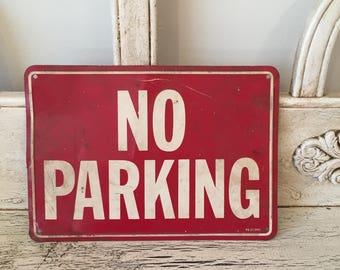 Vintage Metal No Parking Sign