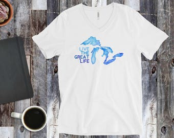 Live The Great Life Tee, Great Lakes T-Shirt, Great Lakes Tee, Great Lakes Shirt, Michigan T-Shirt, Great Lakes Apparel, Great Lakes Gift