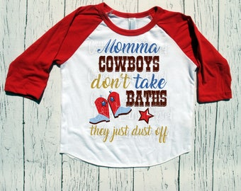 Momma COWBOYS don't take Baths childrens Red/Wht Raglan western style, cowboys, boys clothing, western wear, country tee