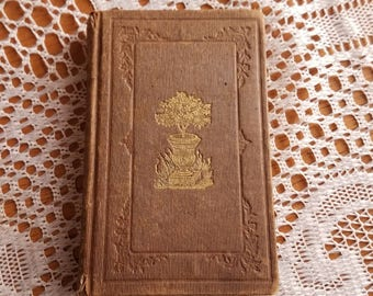 Antique book from 1846. Drops from Flora's Cup or Poetry of Flowers by Mary M. Griffin small brown Boston Oliver Perkins garden vintage