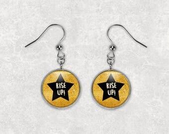 Rise Up Earrings/ Hamilton Musical Earrings/ Hamilton Gift/ Gift For Her/ Women's March/ Resistance Earrings/ Resist Earrings E117